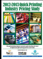 The NEW 2012-2013 Quick Printing Industry Pricing Study